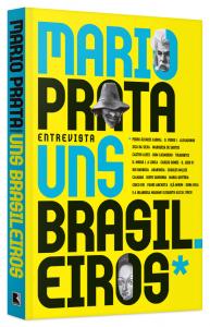 Mario-Prata-Entrevista-Uns-Brasileiros_Livro